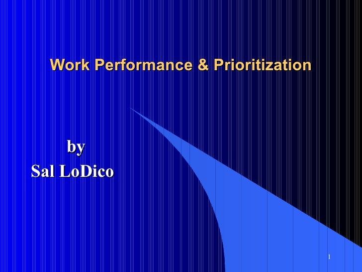 Work Performance & Prioritization by Sal LoDico