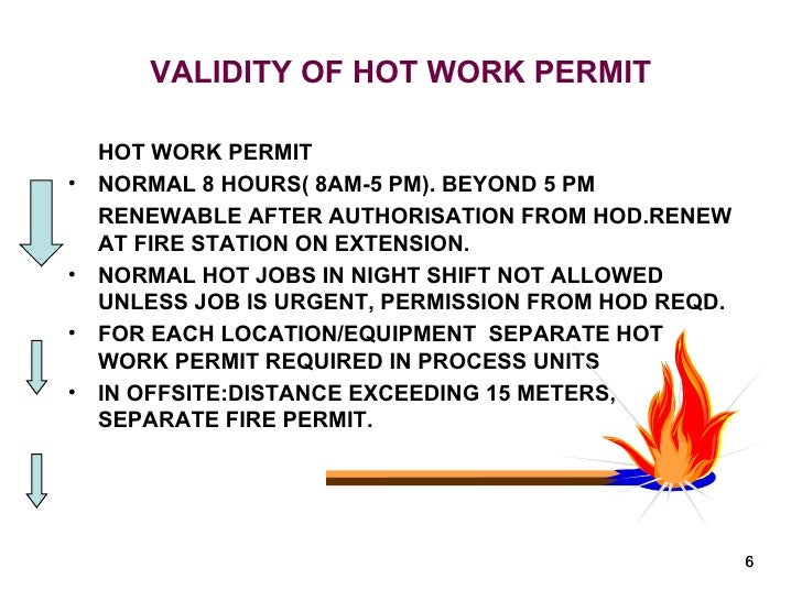 Work permit system 6 validity of hot work permit pronofoot35fo Image collections
