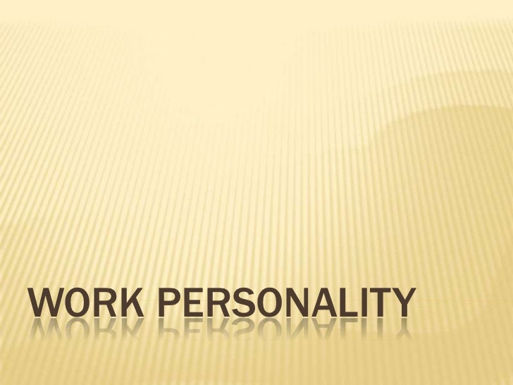 Work Personality <br />