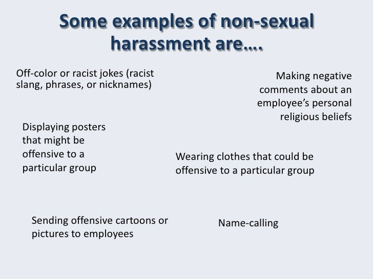 Nonsexual harassment in the workplace