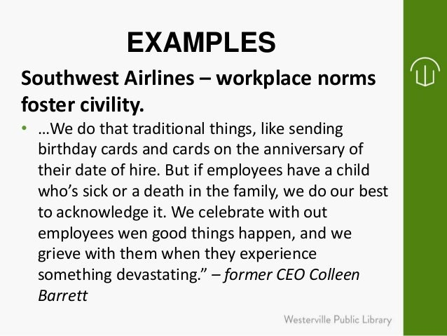 civility in the workplace Civility in the workplace while a training program on workplace manners and courtesy may seem like overkill, the reality is: rudeness is an epidemic costing industry millions a year.