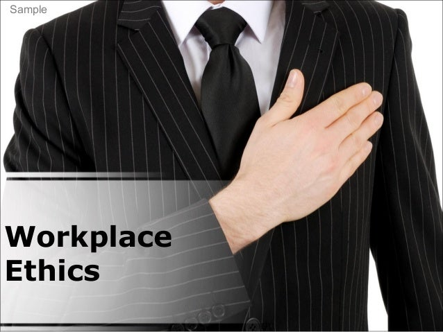 Workplace Ethics Sample