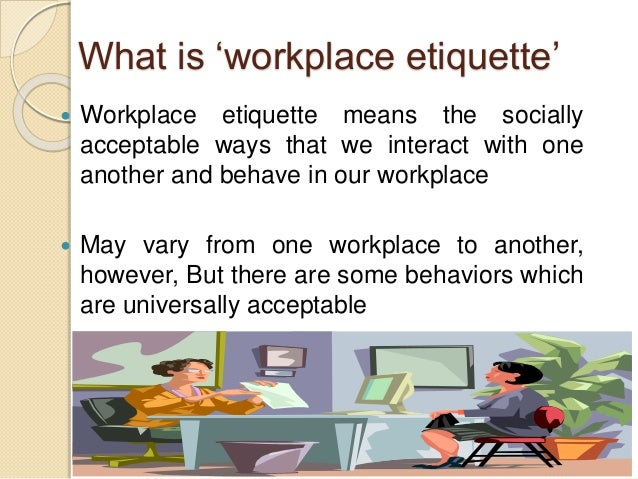 Behaviors in the workplace