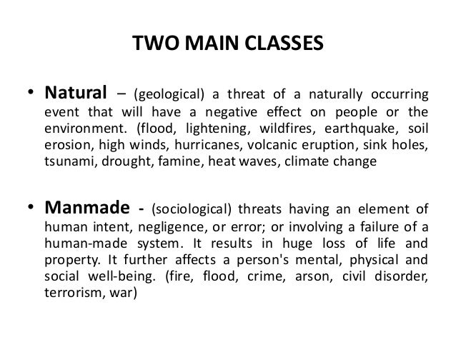 four categories of human environmental hazards Environmental hazards and  causing widespread human, material, or environmental losses which exceed  disasters can be broadly divided into two categories of.