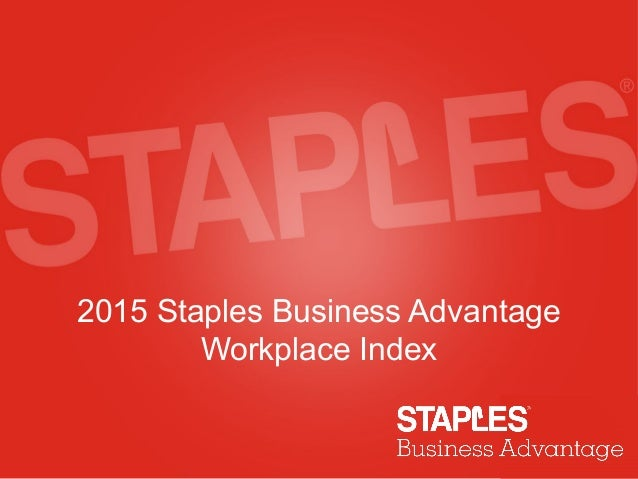 2015 Staples Business Advantage Workplace Index