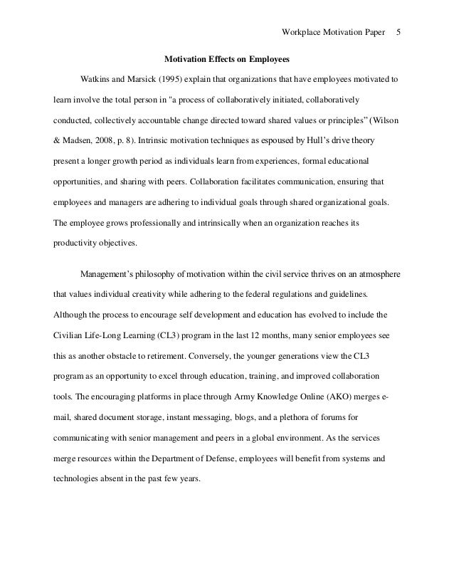 employee motivation research paper Research proposal on the impact of motivation on employee job performance 934 words | 4 pages definitely satisfy the needs of the employees and in return, the.