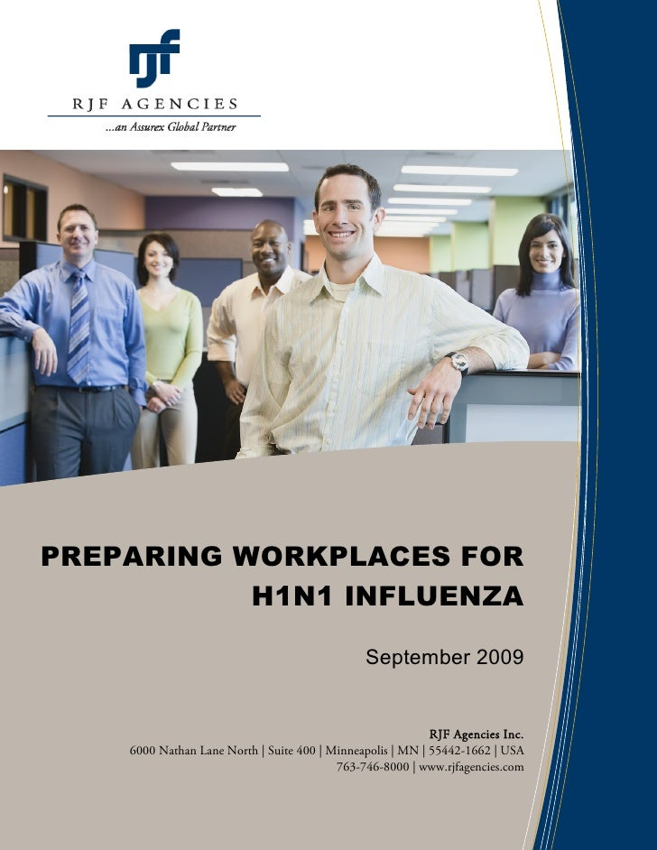 PREPARING WORKPLACES FOR            H1N1 INFLUENZA                                                 September 2009         ...