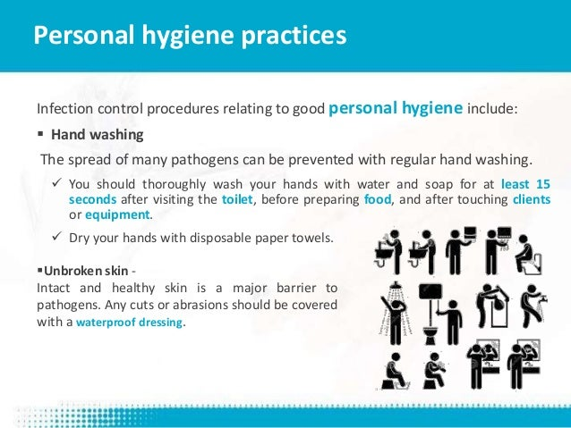 good personal hygiene