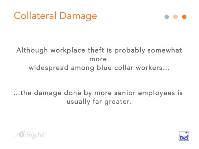 stealing in the workplace One in every 40 employees steals from their employer make sure that your store isn't a target.