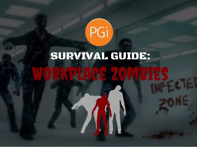 Workplace Zombies SURVIVAL GUIDE: