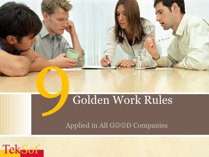 9 Golden Work Rules Applied in All G  D Companies