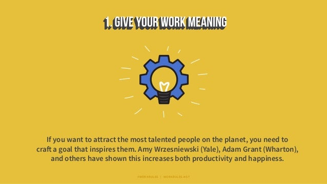 If you want to attract the most talented people on the planet, you need to craft a goal that inspires them. Amy Wrzesniews...