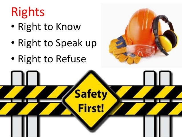 Understand That The Right To: Work Safe