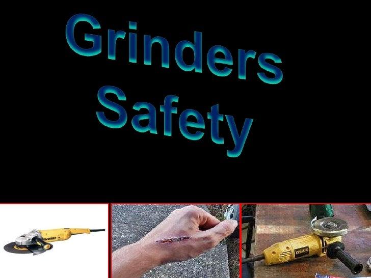 Work Safe With Grinder