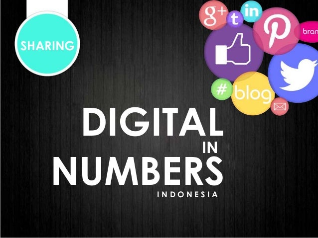 SHARING  DIGITAL IN NUMBERS INDONESIA