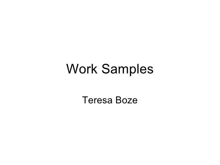 Work Samples Teresa Boze