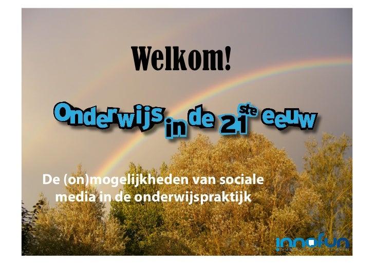 Welkom!De (on)mogelijkheden van sociale media in de onderwijspraktijk