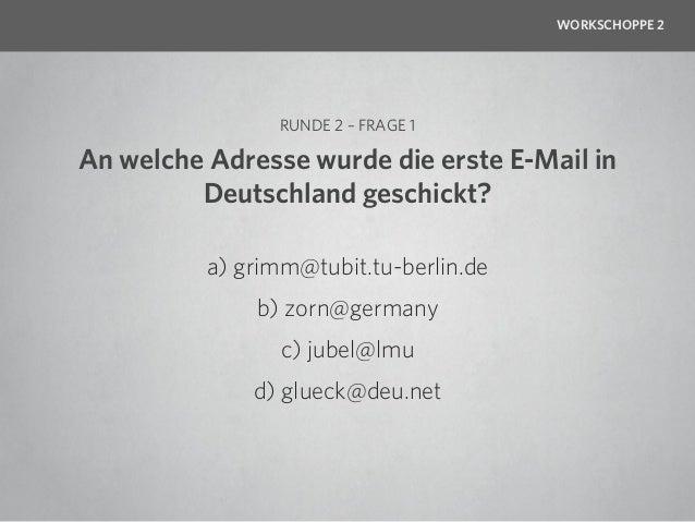 WORKSCHOPPE 2                    RUNDE 2 – FRAGE 2Das @-Zeichen ist das erste neu hinzugefügte Morse- Zeichen seit dem Ers...