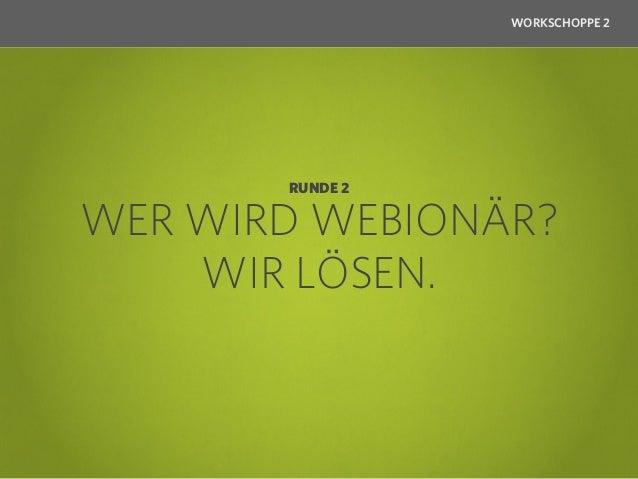 WORKSCHOPPE 2                RUNDE 2 – FRAGE 1An welche Adresse wurde die erste E-Mail in         Deutschland geschickt?  ...