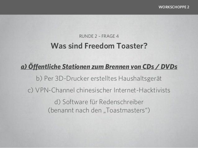 WORKSCHOPPE 2                RUNDE 2 – FRAGE 5          Wofür steht HTCPCP? a) Hyper Text Community Pitch Control Point   ...