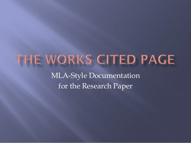 MLA-Style Documentation for the Research Paper