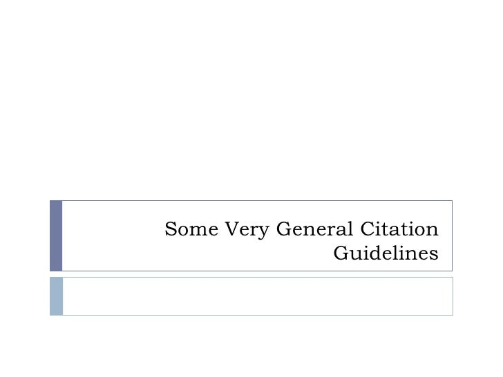 Some Very General Citation               Guidelines