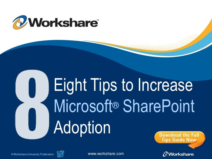 Eight Tips to Increase                                 Microsoft® SharePoint                                 AdoptionA Wor...