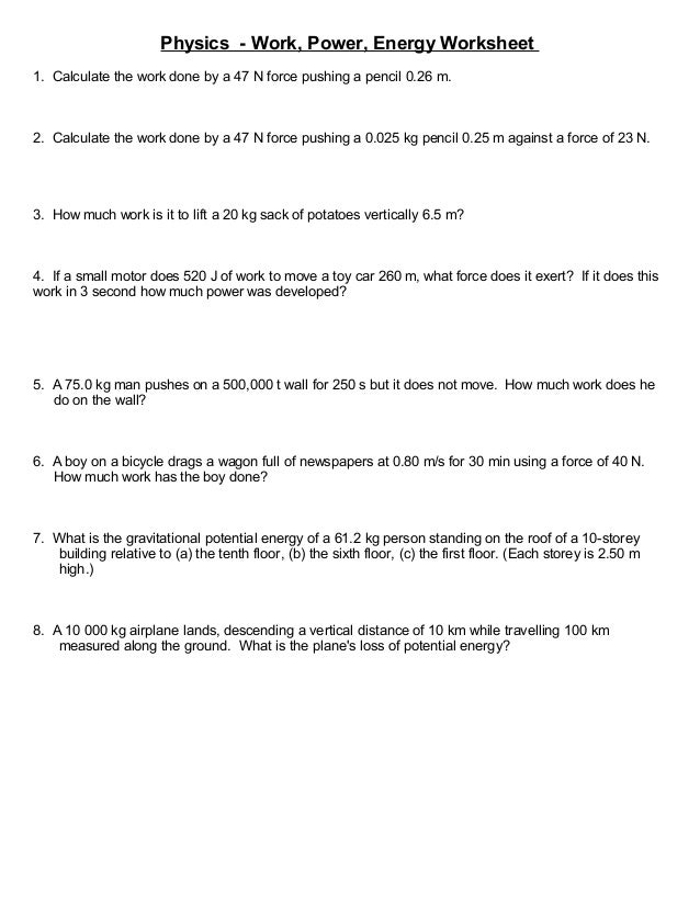 worksheet more simple work and energy problems physics work power energy worksheet 1 calculate the work done by a