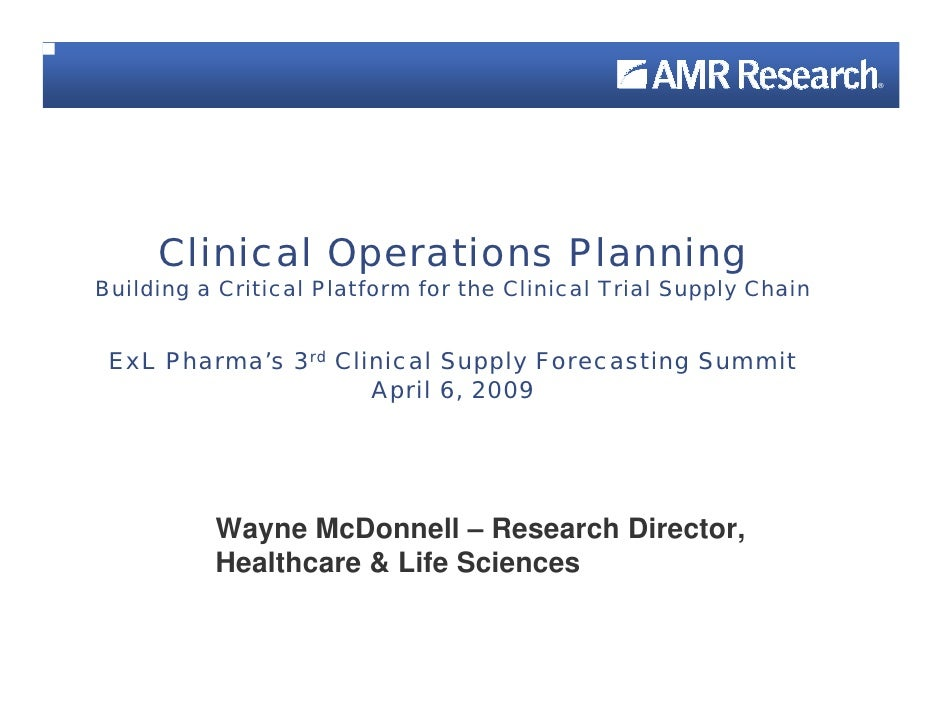 ®          Clinical Operations Planning Building a Critical Platform for the Clinical Trial Supply Chain    ExL Pharma's 3...