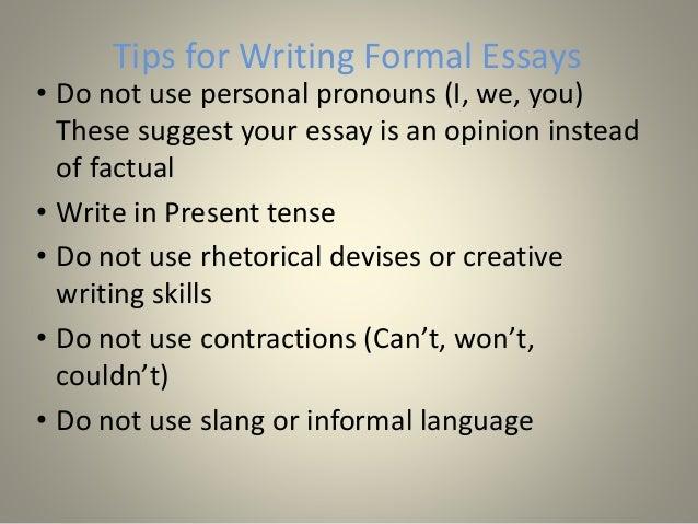 are essays written in present tense