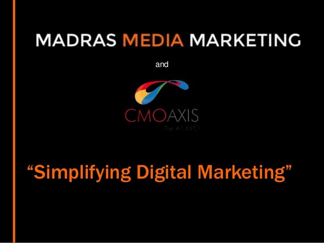 "and Digital Marketing ""Simplifying Digital Marketing"""