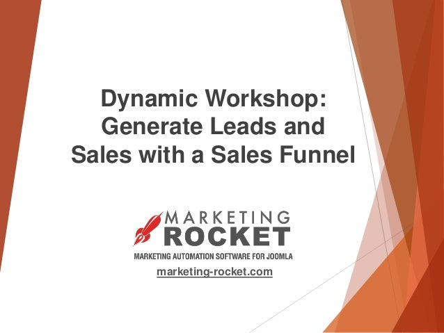 marketing-rocket.com Dynamic Workshop: Generate Leads and Sales with a Sales Funnel