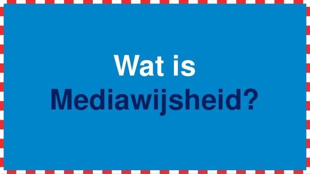 Wat is Mediawijsheid?