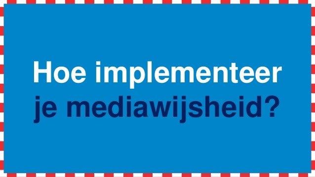 Hoe implementeer je mediawijsheid?
