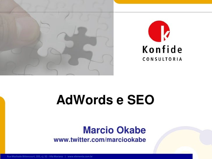 AdWords e SEO                                                                  Marcio Okabe                               ...