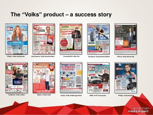 Exclusive ads in BILD & BamS Action platform and bridge ad on BILD.de Special ads on BILD.de Mobil & BILD.de tablet app Pr...