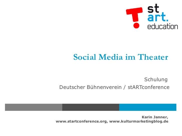 Social Media im Theater Schulung  Deutscher Bühnenverein / stARTconference