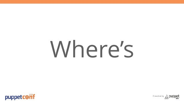 Presented by  Where's