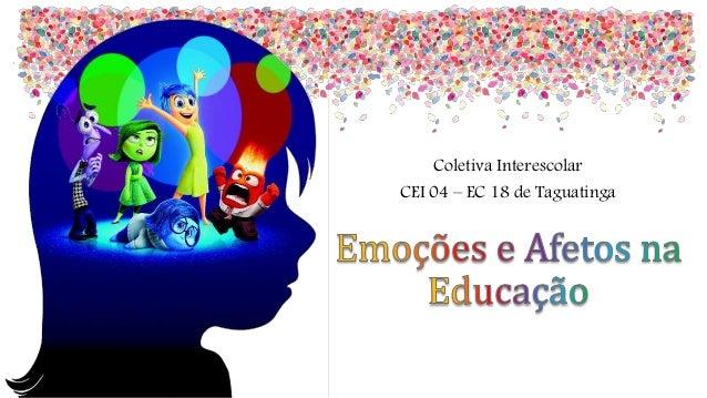Coletiva Interescolar CEI 04 – EC 18 de Taguatinga