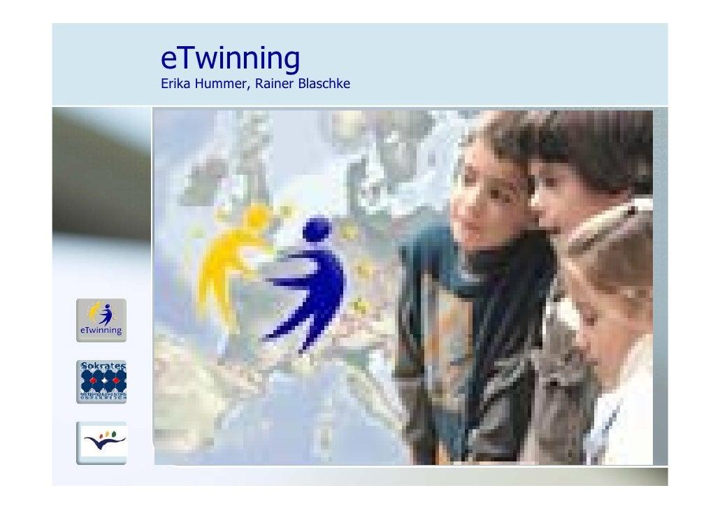 eTwinning Erika Hummer, Rainer Blaschke