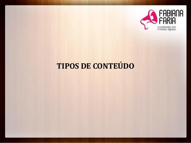 TIPOS DE CONTEÚDO
