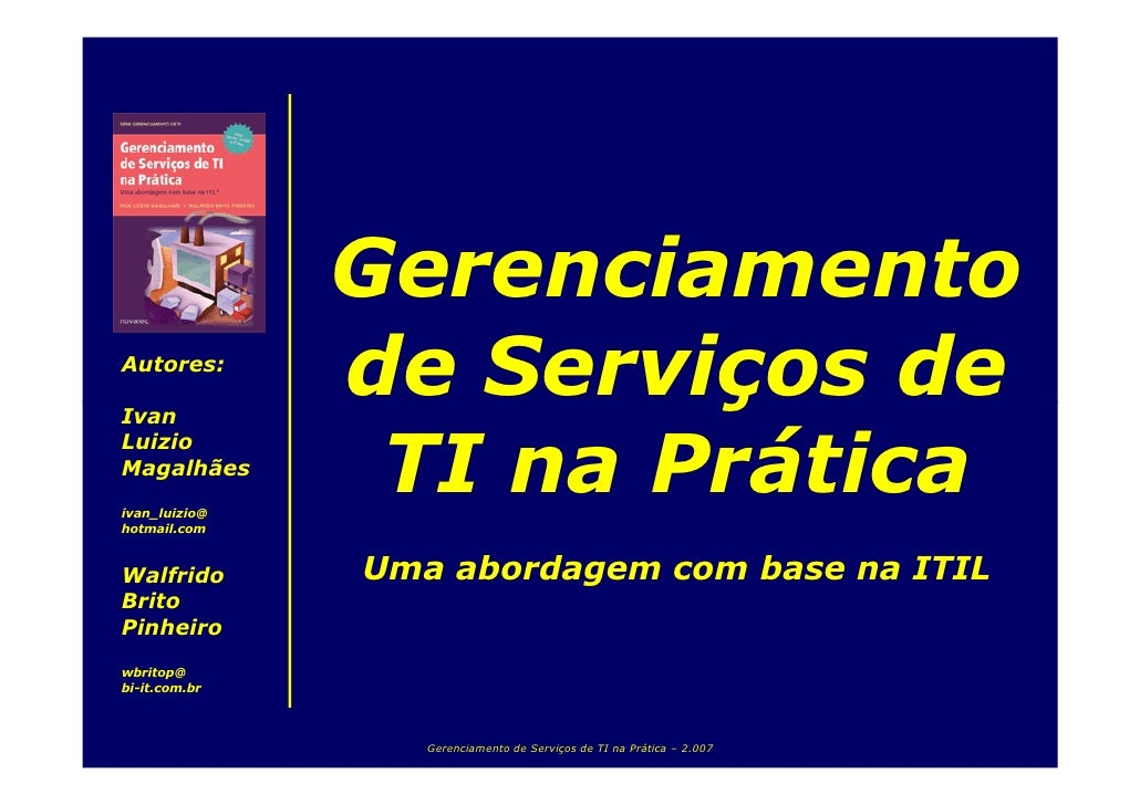 Gerenciamento                de Serviços de Autores:  Ivan                   TI na Prática Luizio Magalhães ivan_luizio@ h...
