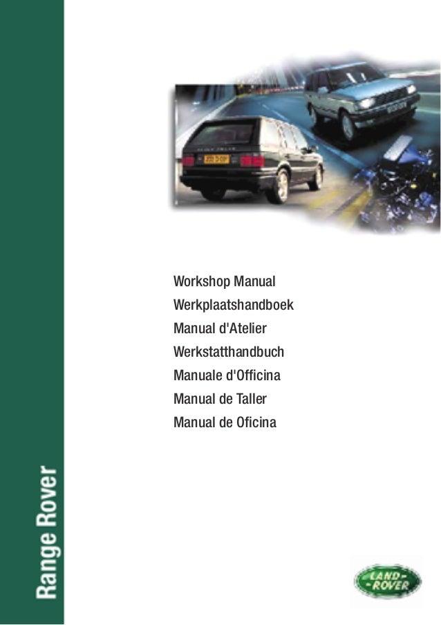 workshop manual p38 range rover rh slideshare net 1990 Land Rover 1990 Land Rover