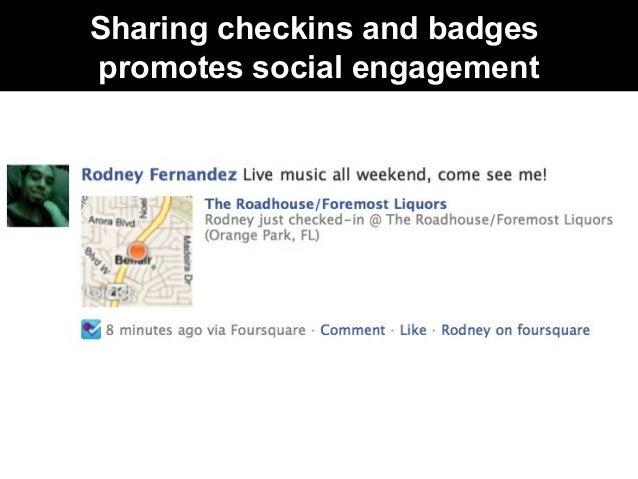 Sharing checkins and badges promotes social engagement