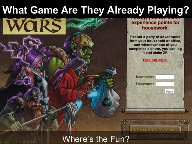 What Game Are They Already Playing? Where's the Fun?