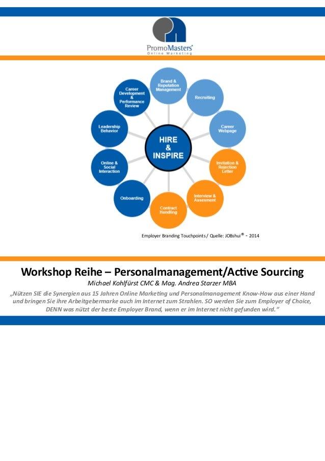 """Workshop Reihe – Personalmanagement/Active Sourcing  Michael Kohlfürst CMC & Mag. Andrea Starzer MBA  """"Nützen SIE die Syne..."""