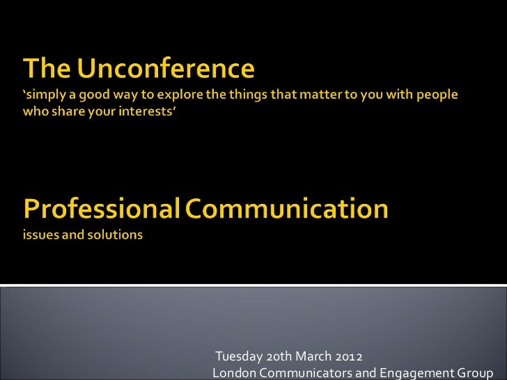 Tuesday 20th March 2012London Communicators and Engagement Group