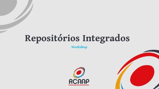 Repositórios Integrados Workshop 1