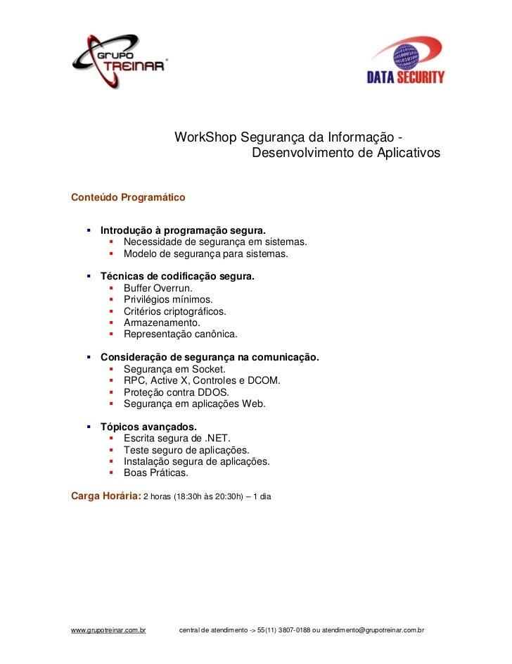 WorkShop Segurança da Informação -                                    Desenvolvimento de AplicativosConteúdo Programático ...