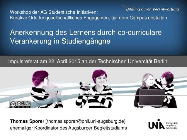 Workshop der AG Studentische Initiativen: Kreative Orte für gesellschaftliches Engagement auf dem Campus gestalten Anerke...